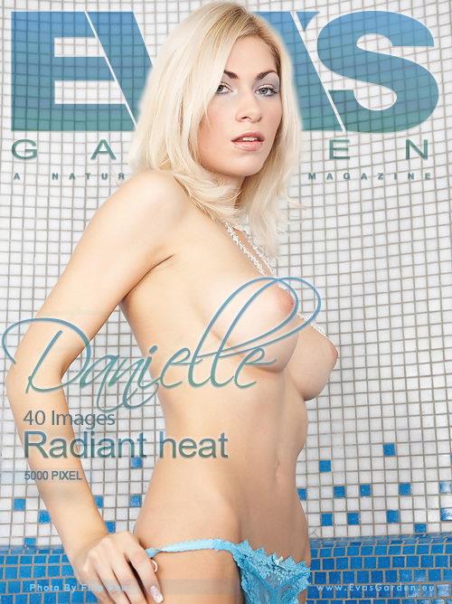 Danielle - `Radiant Heat` - by Filip Fau for EVASGARDEN