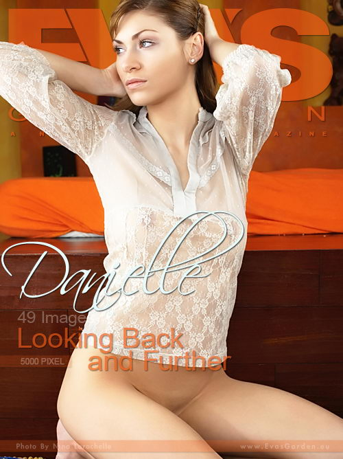 Danielle - `Looking Back And Further` - by Nina Larochelle for EVASGARDEN