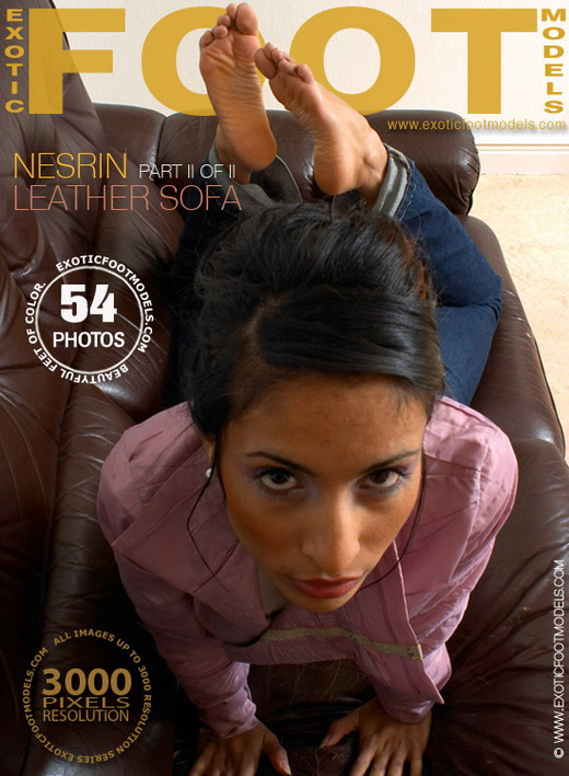 Nesrin - `Leather Sofa - Part 2` - for EXOTICFOOTMODELS