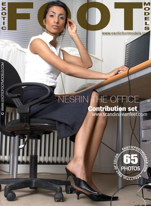 Nesrin - `The Office` - for EXOTICFOOTMODELS