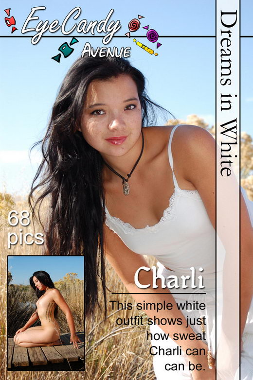 Charli - `#169 - Dreams in White` - for EYECANDYAVENUE ARCHIVES
