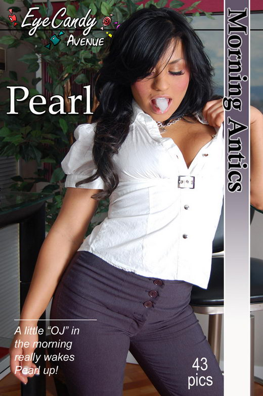 Pearl - `#305 - Morning Antics` - for EYECANDYAVENUE ARCHIVES