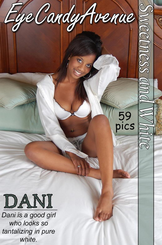 Dani - `#326 - Sweetness and White` - for EYECANDYAVENUE ARCHIVES