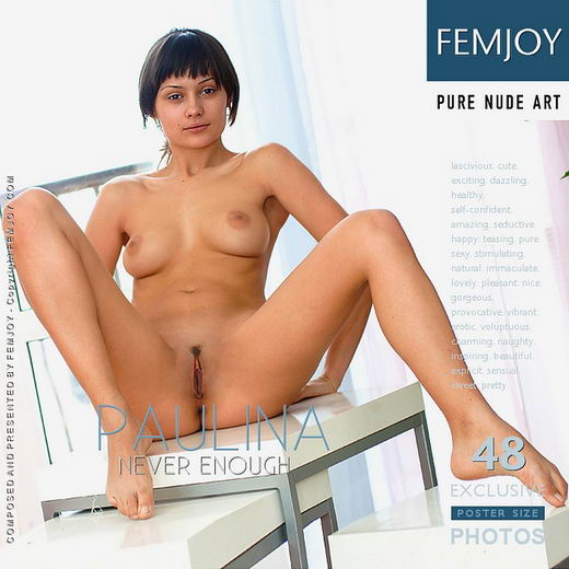 Paulina - `Never Enough` - for FEMJOY
