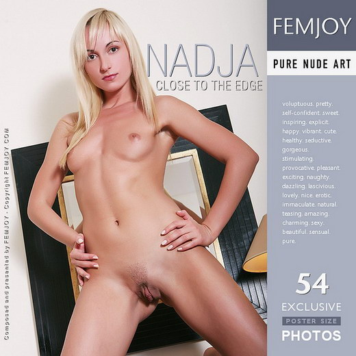 Nadja - `Close to the Edge` - by Palmer for FEMJOY