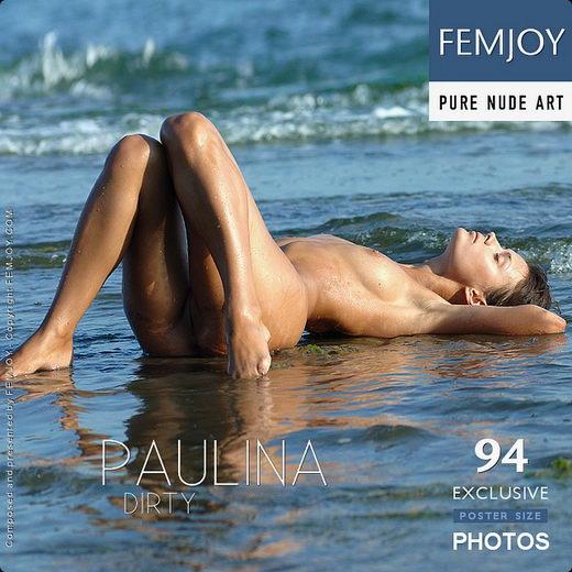 Paulina - `Dirty` - by Sven Wildhan for FEMJOY