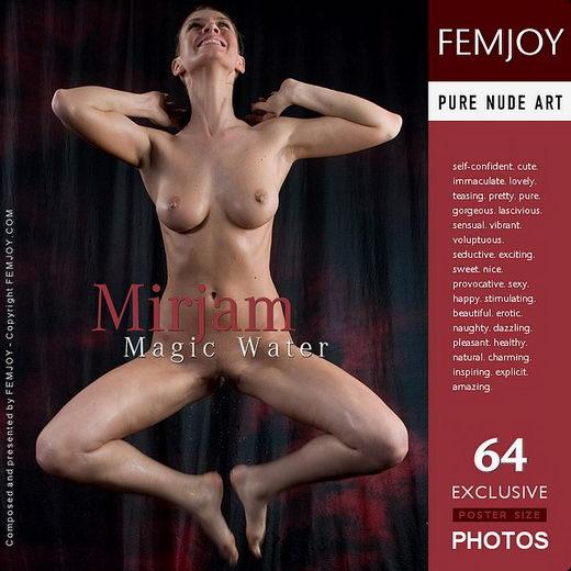 Mirjam - `Magic Water` - for FEMJOY