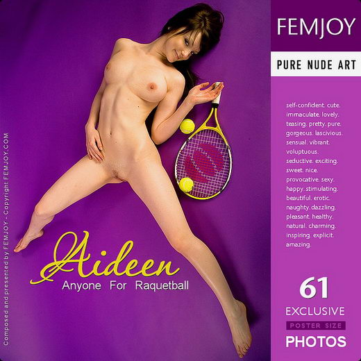Aideen - `Anyone For Raquetball` - for FEMJOY