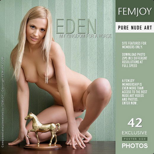 Eden - `My Kingdom For A Horse` - for FEMJOY