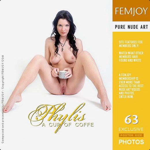 Phylis - `A Cup Of Coffe` - for FEMJOY