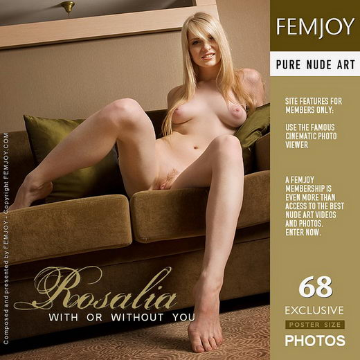 Rosalia - `With Or Without You` - for FEMJOY