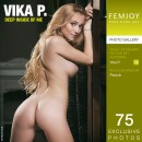 Vika P in Deep Inside Of Me gallery from FEMJOY by Pazyuk