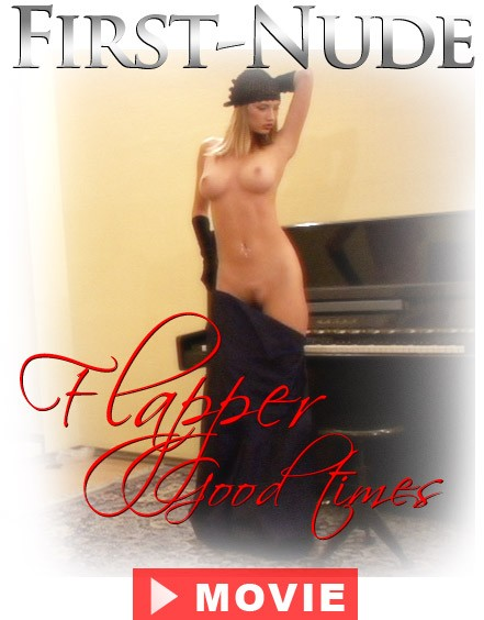 `Flapper Good Times` - for FIRST-NUDE