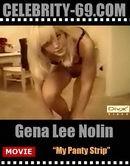 Gena Lee Nolan - My Panty Strip