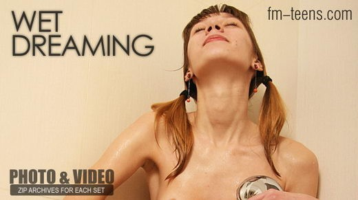 Alina - `Wet Dreaming` - for FM-TEENS