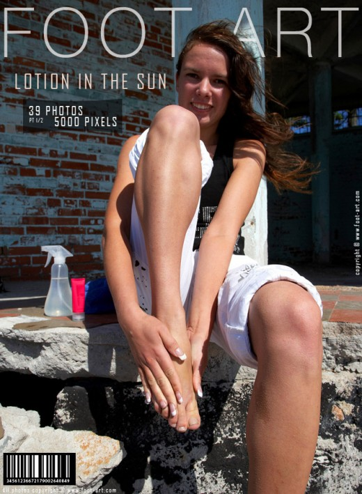 Tanya - `Lotion In The Sun - Part 1` - for FOOT-ART