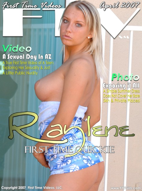 Raylene - `First Time Quickie` - for FTVGIRLS