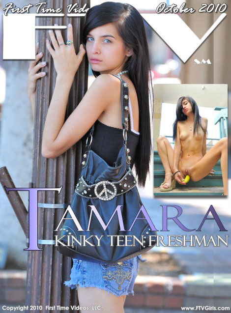 Tamara - `Kinky Teen Freshman` - for FTVGIRLS