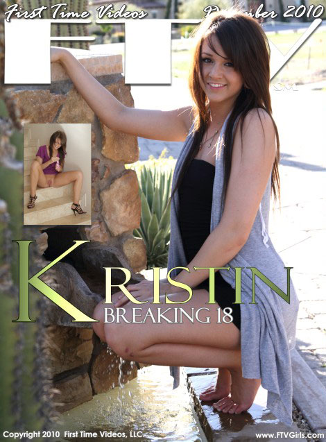 Kristin - `Breaking 18` - for FTVGIRLS
