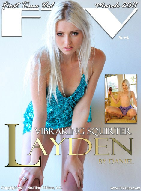 Layden - `Vibraking Squirter` - for FTVGIRLS