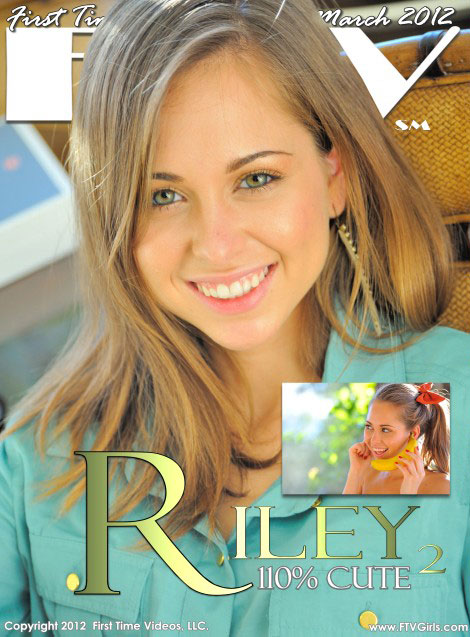 Riley - `110% Cutie` - for FTVGIRLS