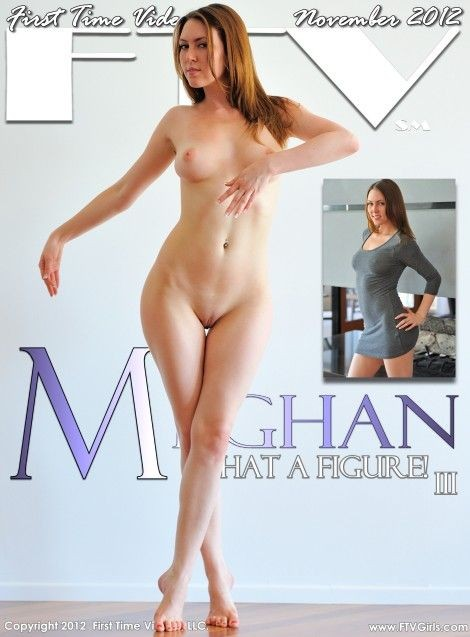 Meghan - `WHAT A FIGURE! III` - for FTVGIRLS