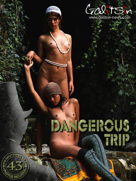 Katerina & Olesia - `Dangerous Trip` - by Galitsin for GALITSIN-NEWS