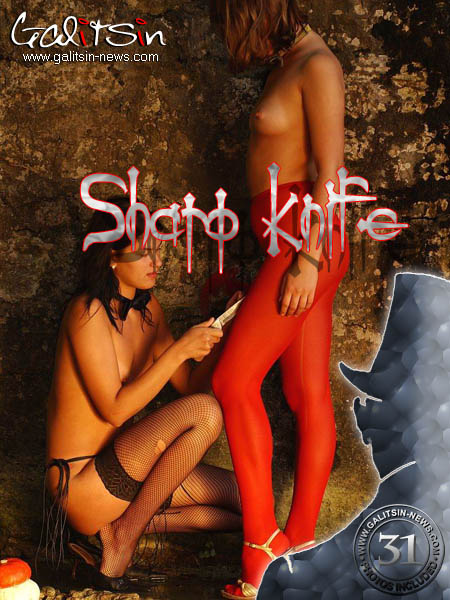 Katerina & Olesia - `Sharp Knife` - by Galitsin for GALITSIN-NEWS