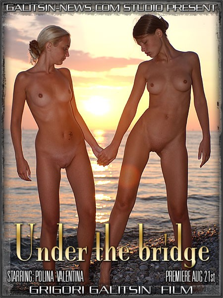 Polina & Valentina - `Under the Bridge` - by Galitsin for GALITSINVIDEO