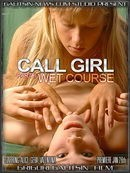 Alice & Gera & Valentina - Call Girl - Part II (Wet Course)