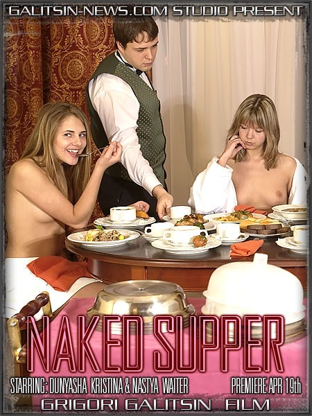 Dunyasha & Kristina & Nastya - `Naked Supper` - by Galitsin for GALITSINVIDEO