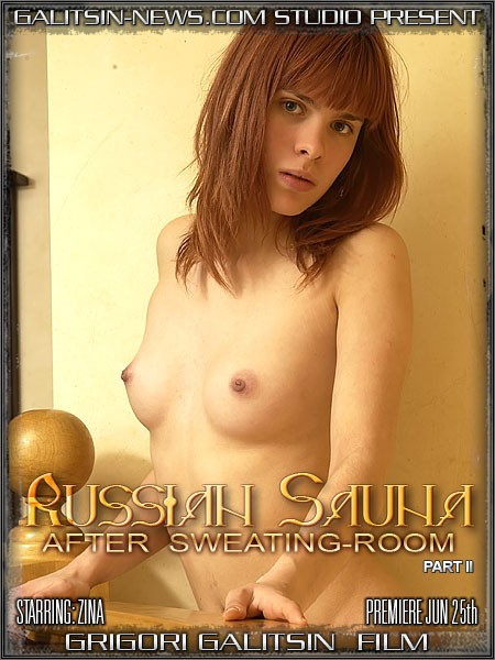 Zina - `Russian Sauna - Part II (After Sweating Room)` - by Galitsin for GALITSINVIDEO