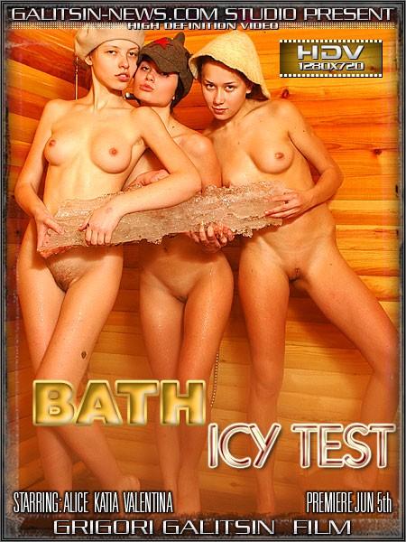 Alice & Katia & Valentina in Bath Icy Test video from GALITSINVIDEO by Galitsin