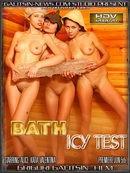 Alice & Katia & Valentina - Bath Icy Test