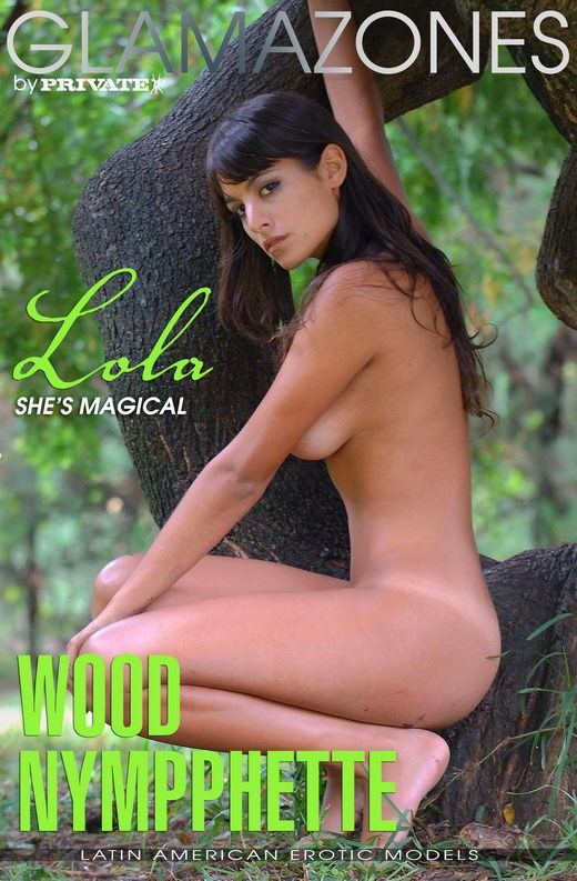 Lola - `Wood Nymphette` - by Walter Bosque for GLAMAZONES