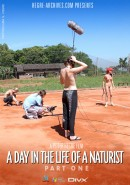#159 - A Day In The Life Of A Naturist - Part 1