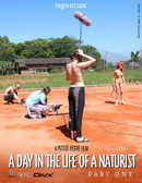 #126 - A Day In The Life Of A Naturist - Part 1