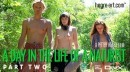 #131 - A Day In The Life Of A Naturist - Part 2