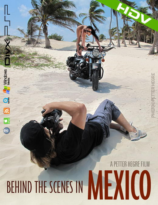 Anna S & Muriel & Suzie Carina & Brigi & Melissa - `#323 - Behind the Scenes in Mexico` - by Petter Hegre for HEGRE-ART VIDEO