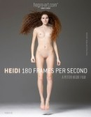 Heidi - 180 Frames Per Second