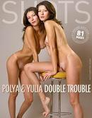 Polya And Yulia - Double Trouble
