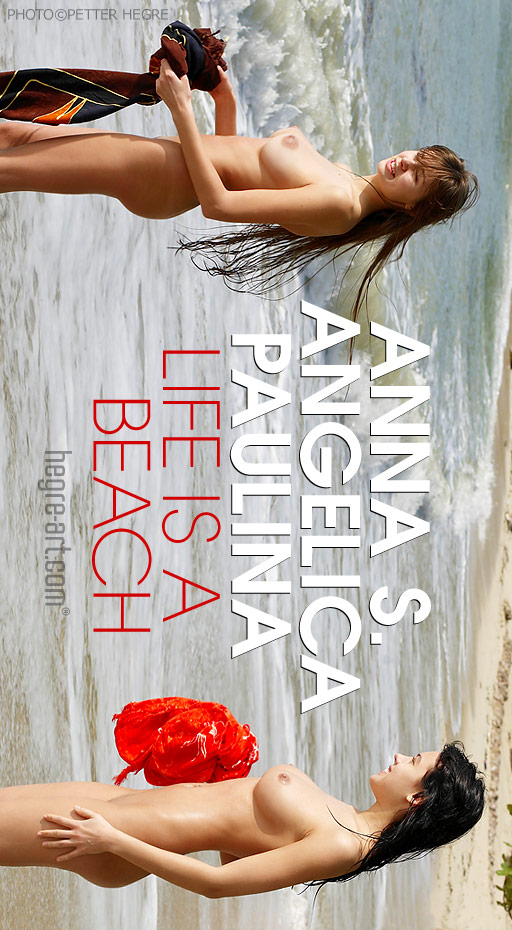 Anna S & Angelica & Paulina - `Life Is A Beach` - by Petter Hegre for HEGRE-ART