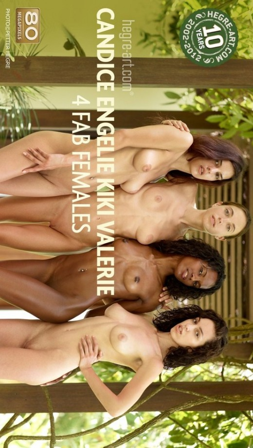 Candice & Engelie & Kiki & Valerie - `4 Fab Females` - by Petter Hegre for HEGRE-ART