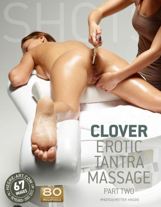 Clover - `Erotic Tantra Massage - Part Two` - by Petter Hegre for HEGRE-ART