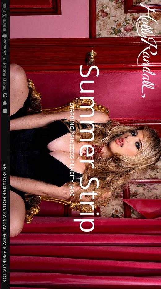 Prinzzess Felicity Jade - `Summer Strip` - by Holly Randall for HOLLYRANDALL