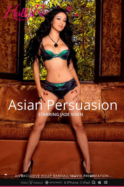 Jade Vixen - `Asian Persuasion` - by Holly Randall for HOLLYRANDALL