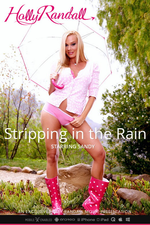 Sandy - `Stripping in the Rain` - by Holly Randall for HOLLYRANDALL