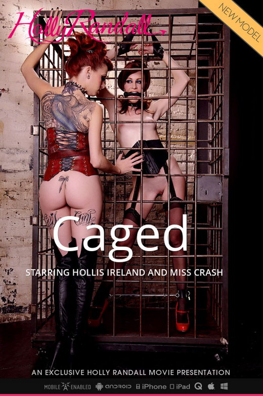 Hollis Ireland & Miss Crash in Caged video from HOLLYRANDALL by Holly Randall