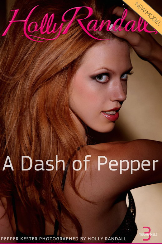 Pepper Kester - `A Dash of Pepper` - by Holly Randall for HOLLYRANDALL