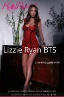 Lizzie Ryan - Lizzie Ryan BTS